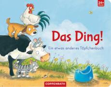 Das Ding! - Ein etwas anderes Töpfchenbuch, Pappbilderbuch, 18 Seiten, ab 1 - 4 Jahren