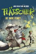 Buch Szillat/Birck, Flätscher - Die Sache stinkt!