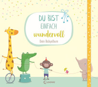 Loewe Du bist einfach wundervoll - Dein Babyalbum